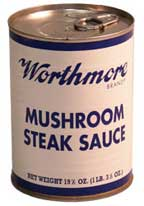 Worthmore Mushroom Steak Sauce 19.5 Oz 6 Cans